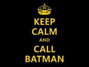 keep_calm_and_call_batman_by_koboot-d31267o